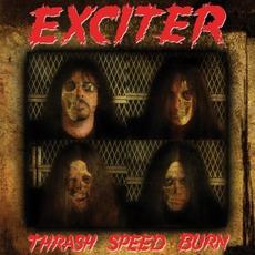 Thrash Speed Burn mp3 Album by Exciter