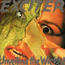 Unveiling The Wicked (Re-Issue) mp3 Album by Exciter