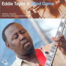 Mind Games: Chicago Blues Session, Volume 65 by Eddie Taylor Jr.