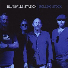 Rolling Stock mp3 Album by Bluesville Station