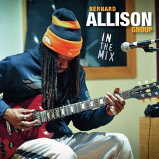 In The Mix mp3 Album by Bernard Allison Group