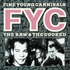 The Raw & The Cooked (Deluxe Edition) mp3 Album by Fine Young Cannibals