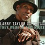 They Were In This House: Chicago Blues Session, Volume 76