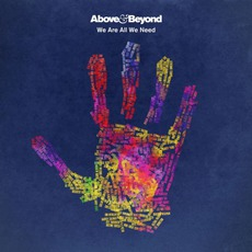 We Are All We Need mp3 Album by Above & Beyond