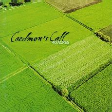 40 Acres mp3 Album by Caedmon's Call