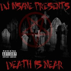 Death Is Near EP mp3 Album by DJ Insane