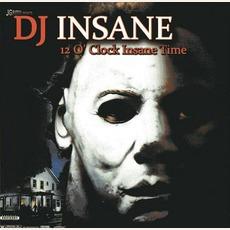 12 O' Clock Insane Time mp3 Album by DJ Insane