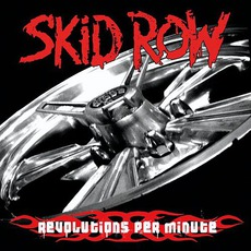 Revolutions Per Minute mp3 Album by Skid Row