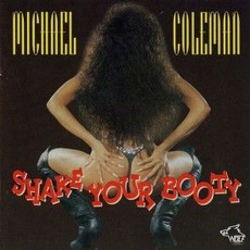 Shake Your Booty: Chicago Blues Session, Volume 34 mp3 Album by Michael Coleman