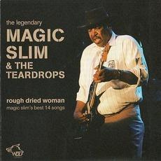 Rough Dried Woman: Chicago Blues Session, Volume 72 mp3 Album by Magic Slim