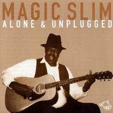 Alone & Unplugged: Chicago Blues Session, Volume 36 mp3 Album by Magic Slim