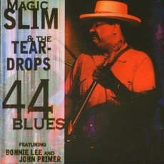 44 Blues: Chicago Blues Session, Volume 49 mp3 Album by Magic Slim and the Teardrops