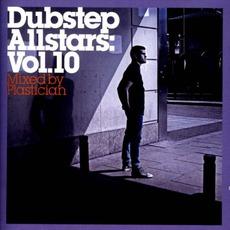 Dubstep Allstars, Volume 10: Plastician mp3 Compilation by Various Artists