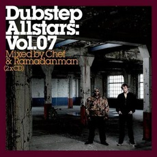 Dubstep Allstars, Volume 07: Mixed By Chef & Ramadanman by Various Artists