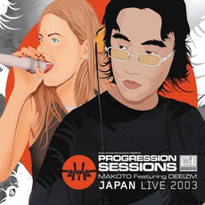Progression Sessions 9: Japan Live 2003 mp3 Compilation by Various Artists