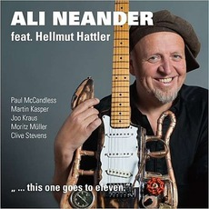 This One Goes To Eleven (feat. Hellmut Hattler) mp3 Album by Ali Neander