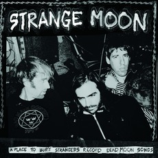 Strange Moon mp3 Album by A Place To Bury Strangers