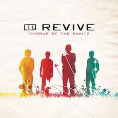 Chorus Of The Saints mp3 Album by Revive