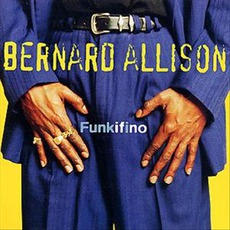 Funkifino mp3 Album by Bernard Allison