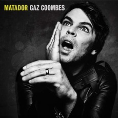 Matador mp3 Album by Gaz Coombes