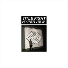 Hyperview mp3 Album by Title Fight