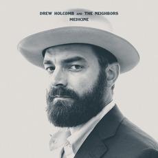 Medicine mp3 Album by Drew Holcomb & The Neighbors