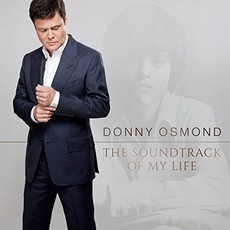 The Soundtrack Of My Life mp3 Album by Donny Osmond