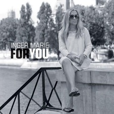 For You mp3 Album by Inger Marie Gundersen