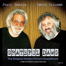 Grateful Dawg mp3 Soundtrack by Jerry Garcia & David Grisman