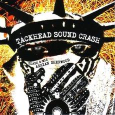 Tackhead Sound Crash (Slash & mix - Adrian Sherwood) by Tackhead