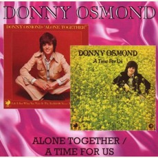 Alone Together / A Time For Us mp3 Artist Compilation by Donny Osmond