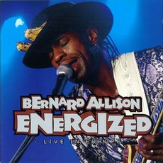 Energized: Live In Europe mp3 Live by Bernard Allison