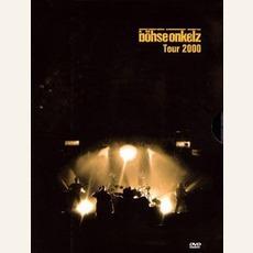 Tour 2000 by Böhse Onkelz