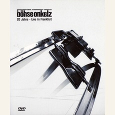 20 Jahre - Live In Frankfurt by Böhse Onkelz