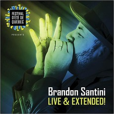 Live & Extended! mp3 Live by Brandon Santini