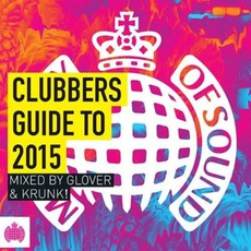 Ministry Of Sound: Clubbers Guide To 2015 mp3 Compilation by Various Artists