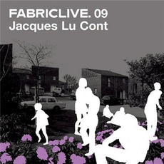 FabricLive 09: Jacques Lu Cont by Various Artists