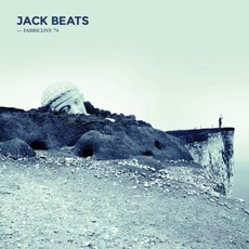FabricLive 74: Jack Beats
