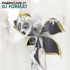 FabricLive 27: DJ Format mp3 Compilation by Various Artists