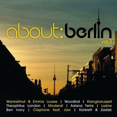 About: Berlin, Volume 3 mp3 Compilation by Various Artists