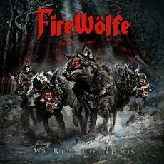 We Rule The Night mp3 Album by FireWölfe