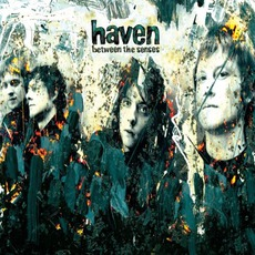Between The Senses mp3 Album by Haven