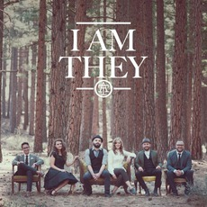 I Am They by I Am They