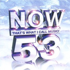 Now That's What I Call Music! 53 mp3 Compilation by Various Artists