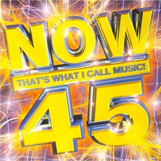 Now That's What I Call Music! 45 by Various Artists