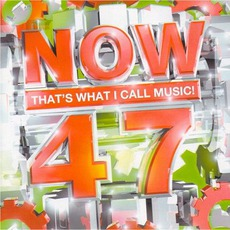 Now That's What I Call Music! 47 mp3 Compilation by Various Artists
