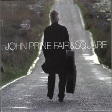 Fair & Square mp3 Album by John Prine