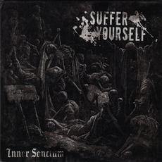 Inner Sanctum mp3 Album by Suffer Yourself