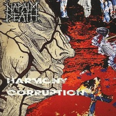 Harmony Corruption (Remastered) by Napalm Death