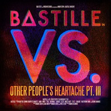 VS. (Other People's Heartache, Part III) mp3 Album by Bastille